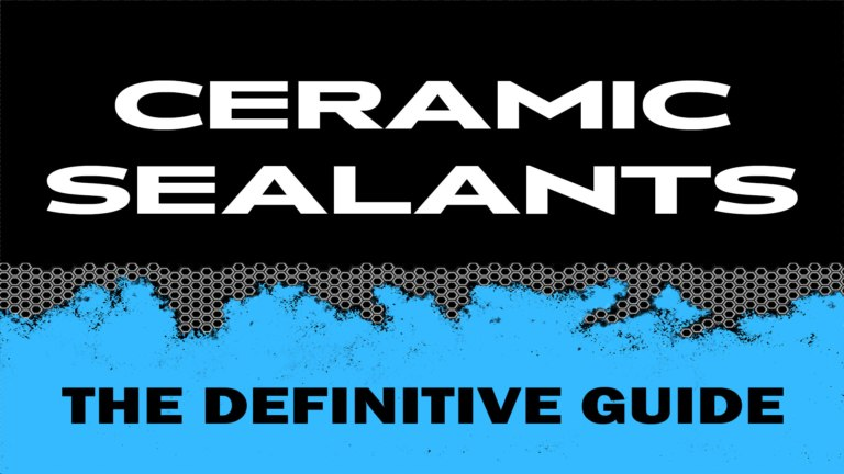 Ceramic Coatings Definitive Guide